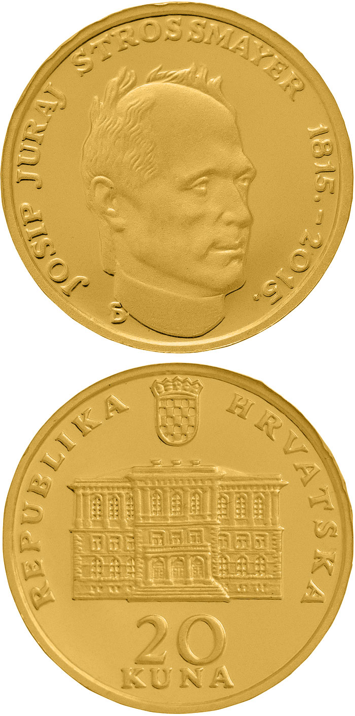 Image of 20 kuna coin 200th Anniversary of the Birth Of Josip Juraj Strossmayer | Croatia 2015.  The Gold coin is of Proof quality.