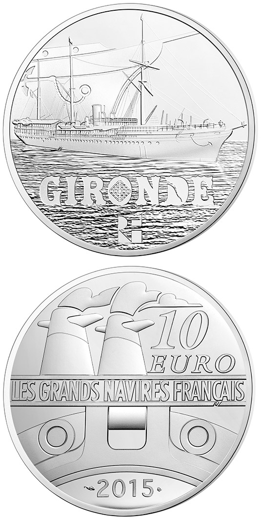 10 euro The Gironde - 2015 - Series: Great French Ships - France