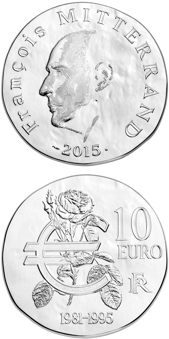 Image of 10 euro coin François Mitterrand | France 2015.  The Silver coin is of Proof quality.