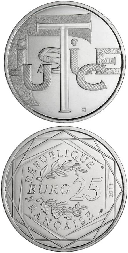 25 euro Justice - 2013 - Series: Values of the French Republic - France