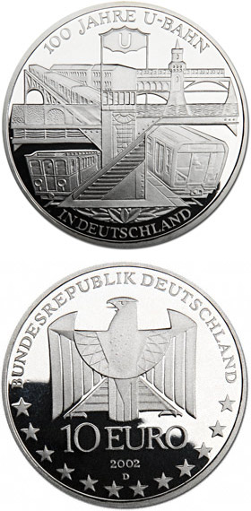Image of 100 Jahre U-Bahn in Deutschland – 10 euro coin Germany 2002.  The Silver coin is of Proof, BU quality.