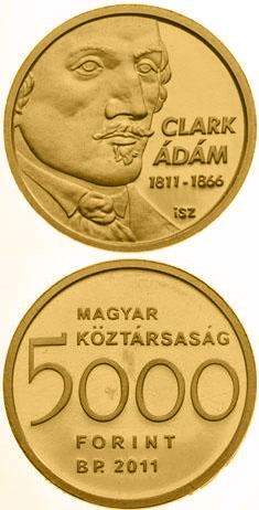 Image of 5000 forint coin - 200th anniversary of the birth of Adam Clark  | Hungary 2011.  The Gold coin is of Proof quality.