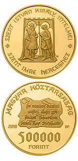 500000 forint Monishments of King St. Stephen - 2010 - Series: Gold forint coins - Hungary