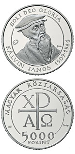 5000 forint 500th Anniversary of the birth of the John Calvin - 2009 - Series: Silver forint coins - Hungary