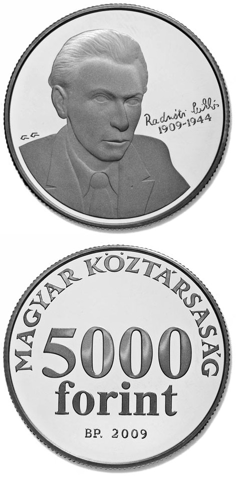 Image of 5000 forint coin - 100th anniversary of the birth of Miklós Radnóti  | Hungary 2009.  The Silver coin is of Proof, BU quality.
