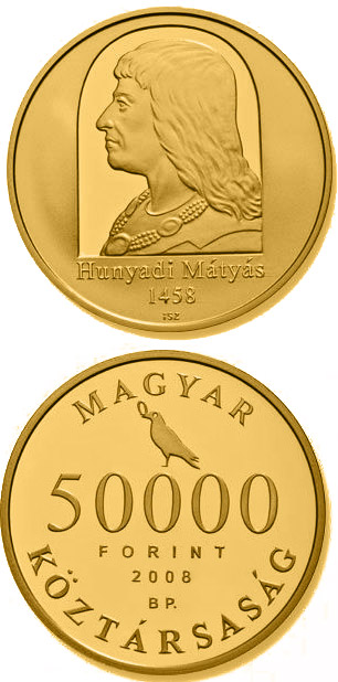 50000 forint 550th Anniversary of Enthronement of Matthias Hunyadi - 2008 - Series: Gold forint coins - Hungary