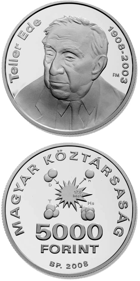 Image of 5000 forint coin – 100th Anniversary of Birth of Ede Teller | Hungary 2008.  The Silver coin is of Proof, BU quality.