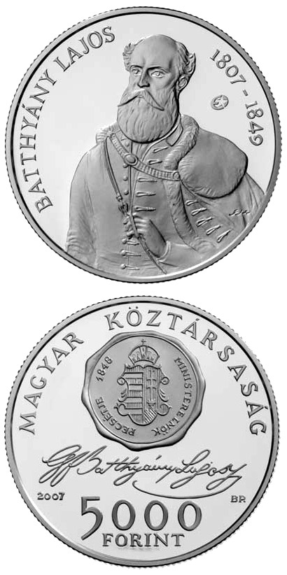 Image of 5000 forint coin - 200th Anniversary of the Birth of Lajos Batthyány | Hungary 2007.  The Silver coin is of Proof, BU quality.