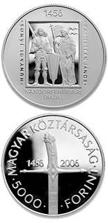 5000 forint 550th Anniversary of the Victory at Nándorfehérvár (Belgrade) - 2006 - Series: Silver forint coins - Hungary