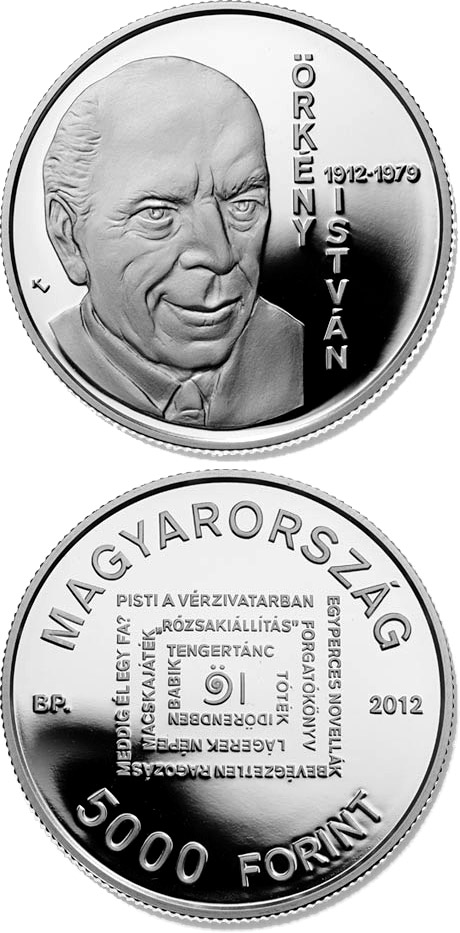 Image of 5000 forint coin - 100th Anniversary of Birth of István Örkény | Hungary 2012.  The Silver coin is of Proof, BU quality.