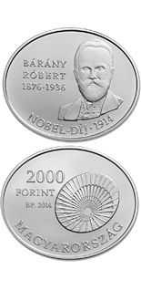 2000 forint coin 100th Anniversary of the award of the Nobel Prize to RÓBERT BÁRÁNY (1876-1936)  | Hungary 2014