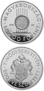 10000 forint coin 500th Anniversary of Birth of Sebestyén (Lantos) Tinódi (c1515-1556)  | Hungary 2015