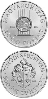2000 forint 500th Anniversary of Birth of Sebestyén (Lantos) Tinódi (c1515-1556)  - 2015 - Series: Commemorative 2000 forint coins - Hungary