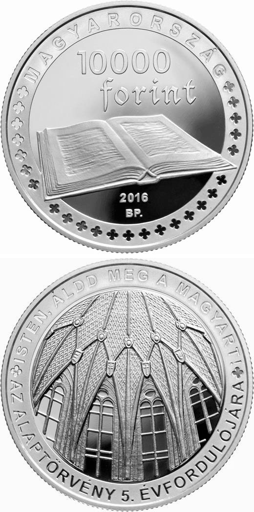 10000 forint 5th Anniversary of the Fundamental Law of Hungary - 2016 - Series: Commemorative 10000 forint coins - Hungary