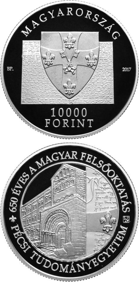 Image of 10000 forint coin - 650th Anniversary of Foundation of the University of Pécs | Hungary 2017.  The Silver coin is of Proof quality.
