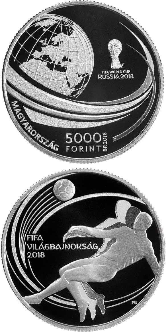Image of 5000 forint coin - XXI. FIFA WORLD CUP | Hungary 2018.  The Silver coin is of Proof quality.