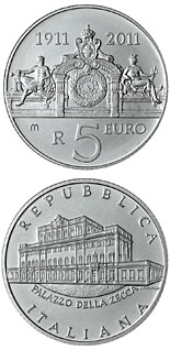 5 euro coin 100 years of the Mint Palace | Italy 2011