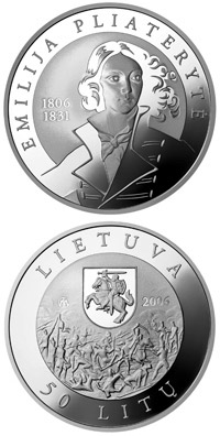 50 litas 200th Birth Anniversary of its heroine Emilija Pliateryte  - 2006 - Series: Silver 50 litas coins - Lithuania