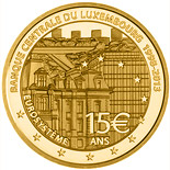 15 euro coin 15th Anniversary of the Banque Centrale Du Luxembourg | Luxembourg 2013