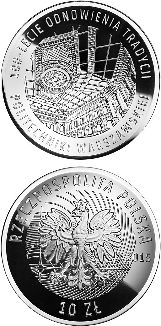 10 zloty 100 Years of Warsaw University of Technology - 2015 - Poland