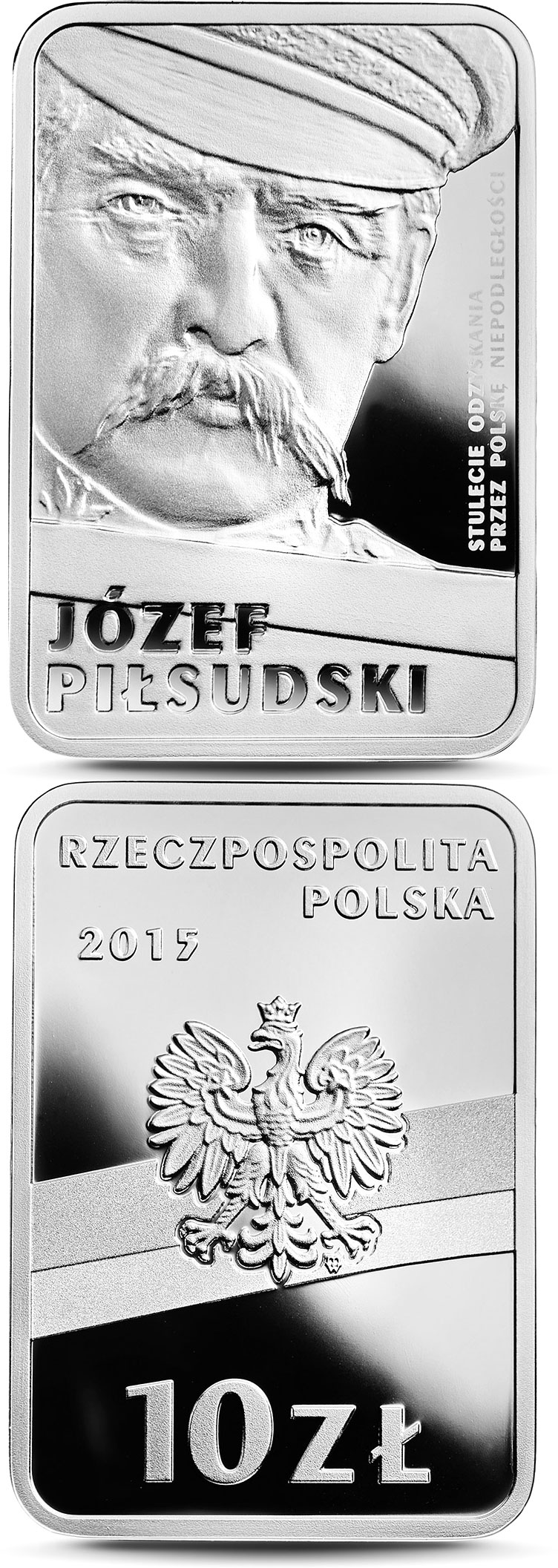 10 zloty 100th Anniversary of Regaining Independence by Poland – Józef Piłsudski - 2015 - Poland