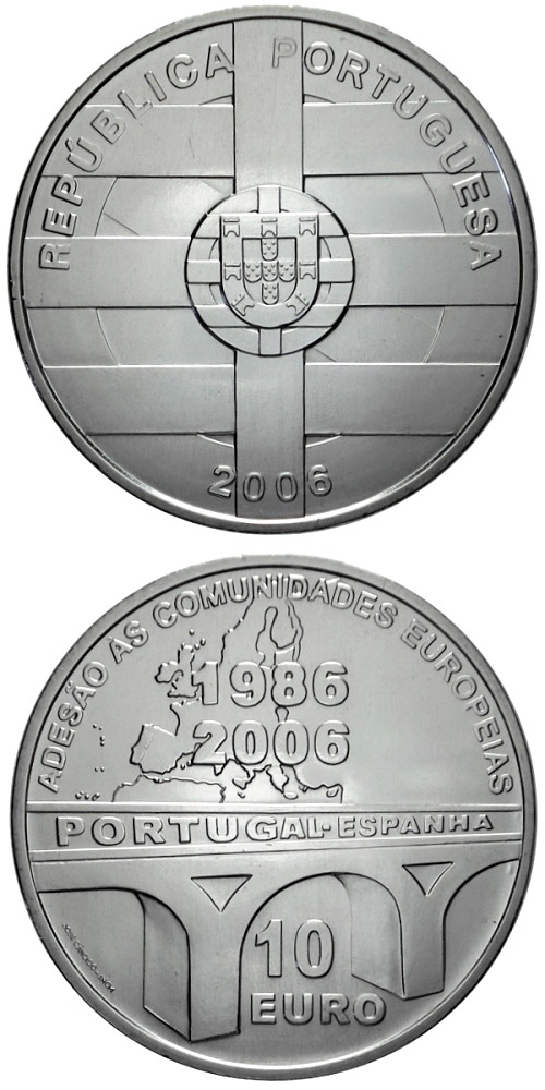 10 euro 20 years EU membership of Portugal and Spain  - 2006 - Series: Silver 10 euro coins - Portugal