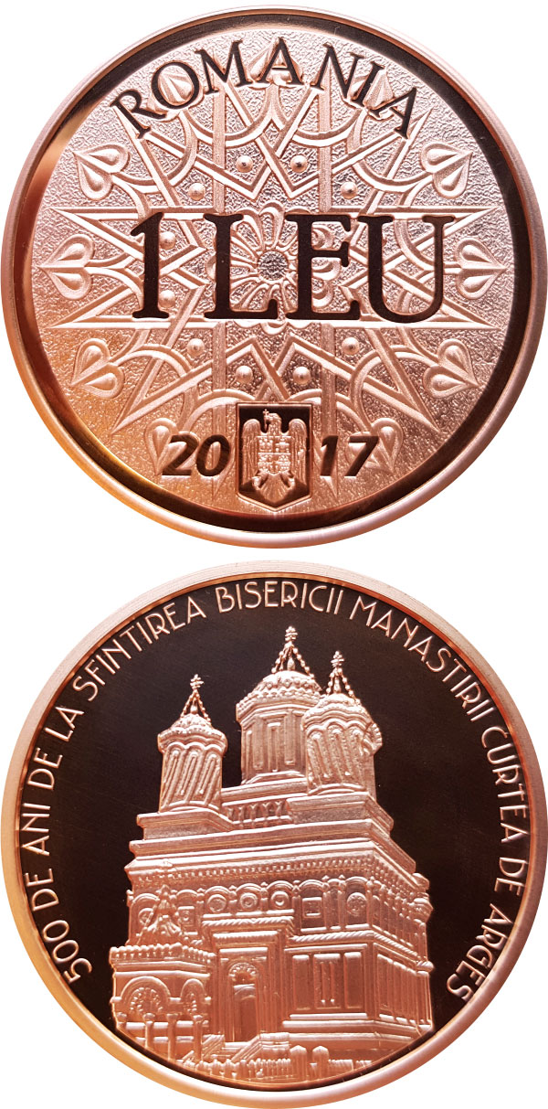 Image of 1 leu coin - 500 years since the consecration of the church of Curtea de Argeș Monastery | Romania 2017.  The Copper coin is of Proof quality.