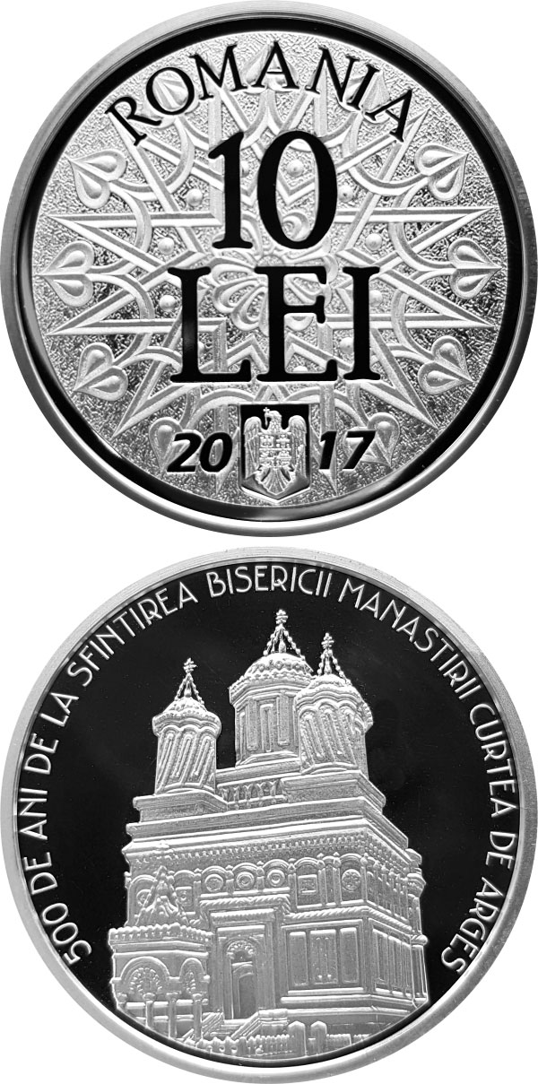Image of 10 leu coin - 500 years since the consecration of the church of Curtea de Argeș Monastery | Romania 2017.  The Silver coin is of Proof quality.