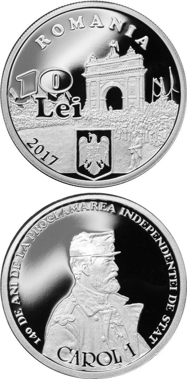 Image of 10 leu coin - 140 years since the proclamation of Romania's independence | Romania 2017.  The Silver coin is of Proof quality.
