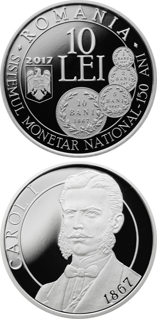 Image of 10 leu coin - 150 years since the enactment of the law concerning the establishment of a new monetary systém | Romania 2017.  The Silver coin is of Proof quality.
