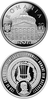 10 leu coin 150 years since the founding of the Romanian Philharmonic Orchestra in Bucharest | Romania 2018