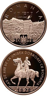 1 leu coin 140 years since the union of Dobruja with Romania | Romania 2018