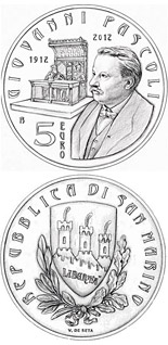5 euro 100th Anniversary of the Death of Giovanni Pascoli - 2012 - Series: Silver 5 euro coins - San Marino