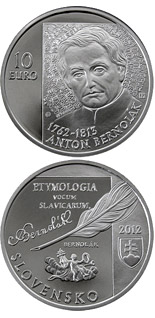 10 euro coin Anton Bernolák - the 250th anniversary of the birth  | Slovakia 2012