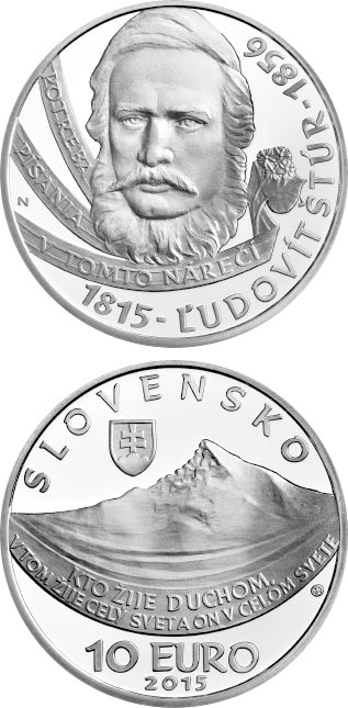 Image of Ľudovít Štúr - the 200th anniversary of the birth  – 10 euro coin Slovakia 2015.  The Silver coin is of Proof, BU quality.