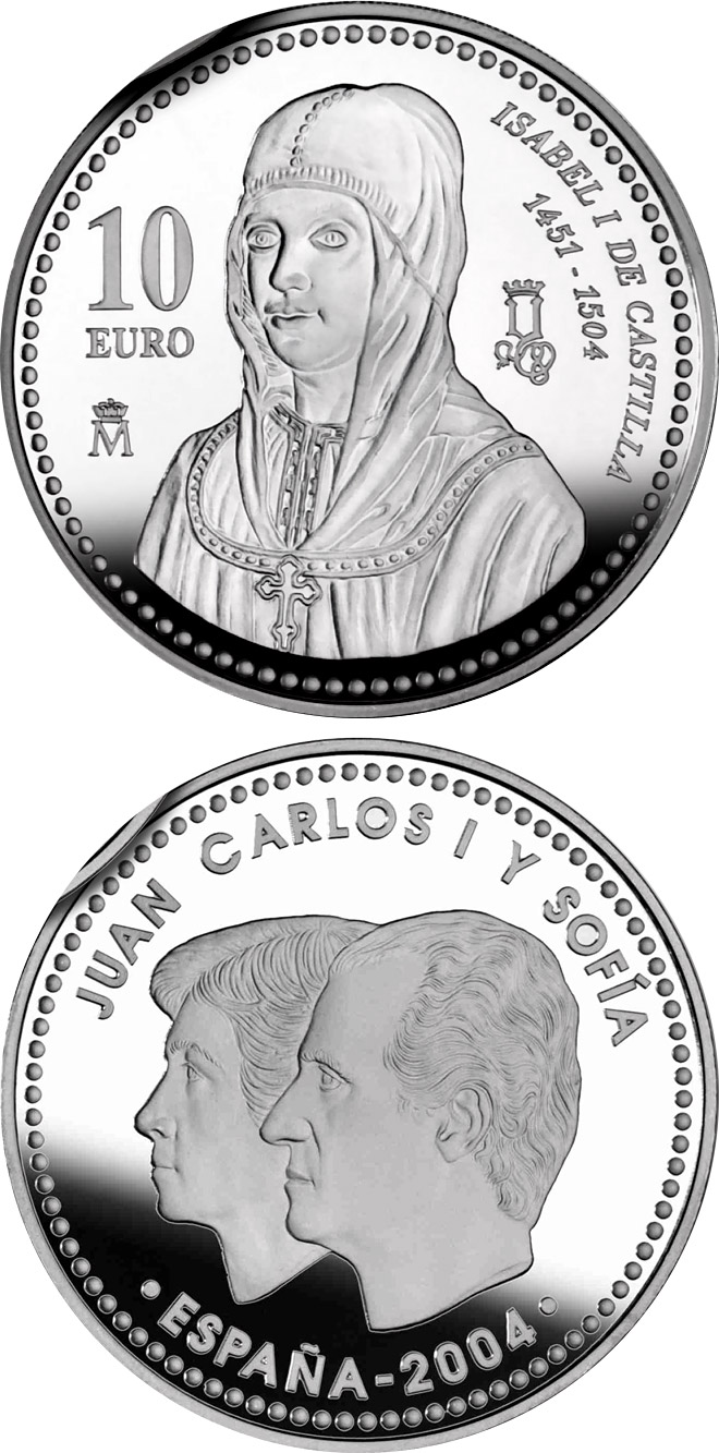 Image of 10 euro coin – 5th Centenary of Isabella I of Castile | Spain 2004.  The Silver coin is of Proof quality.
