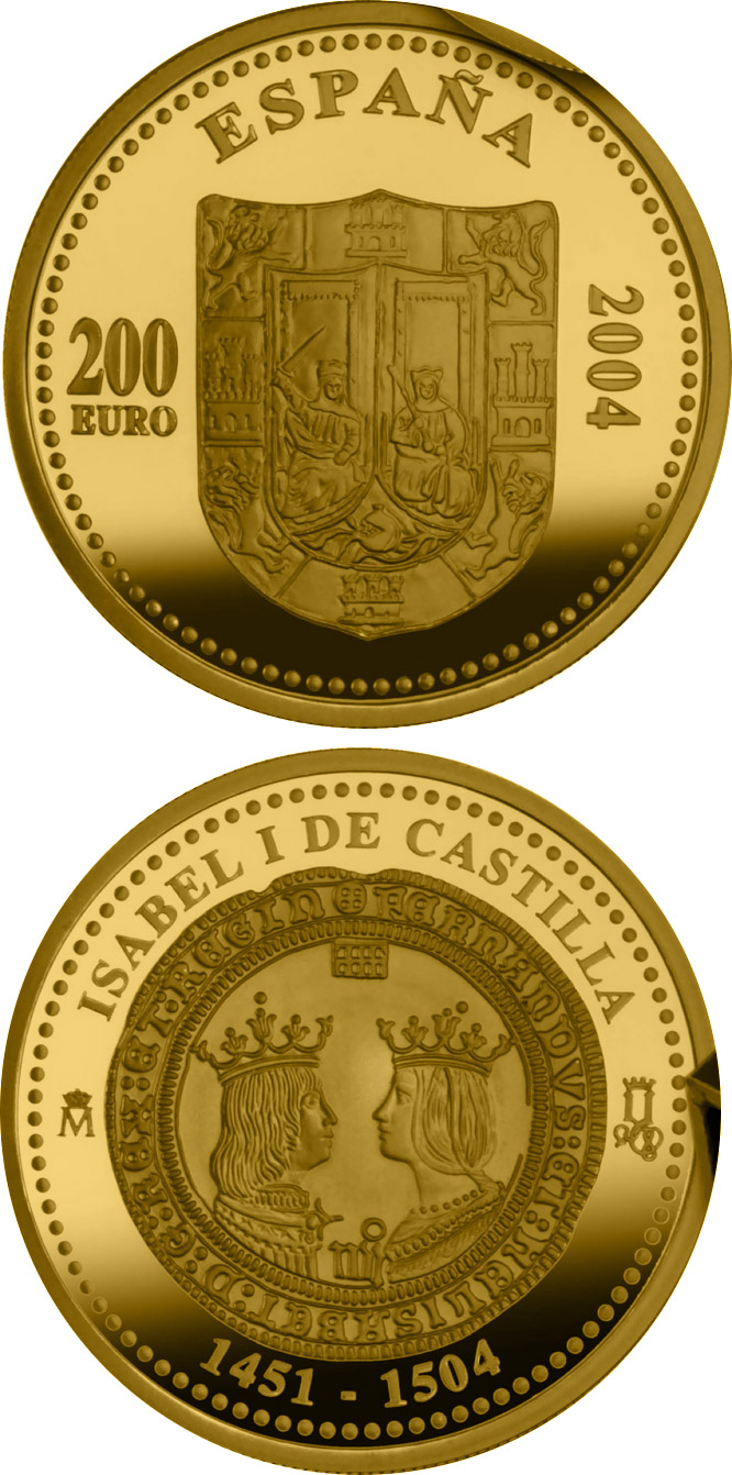 Image of 200 euro coin - 5th Centenary of Isabella I of Castile | Spain 2004.  The Gold coin is of Proof quality.