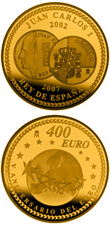 400 euro coin 5th Anniversary of the Euro | Spain 2007