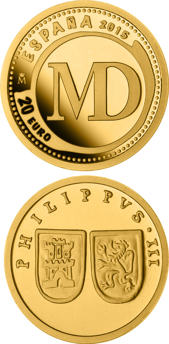 Image of 20 euro coin – 6th Series Numismatic Treasures: 400th anniversary of the inauguration of the Mint of Madrid | Spain 2015.  The Gold coin is of Proof quality.