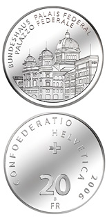 20 francs The Parliament building - 2006 - Series: Silver 20 francs coins - Switzerland