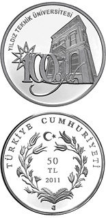 50 Lira 100th Anniversary of the Yildiz Technical University  - 2011 - Series: Silver 50 Lira coins - Turkey