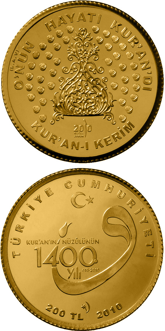 Image of 200 Lira coin - 1400th Anniversary of the Koran | Turkey 2010.  The Gold coin is of Proof quality.
