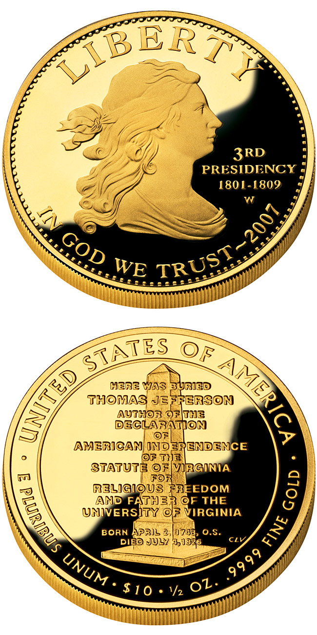Image of 10 dollars coin - Thomas Jefferson's Liberty  | USA 2007.  The Gold coin is of Proof, BU quality.
