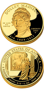10 dollars Dolley Madison  - 2007 - Series: First Spouse Gold Coins - USA