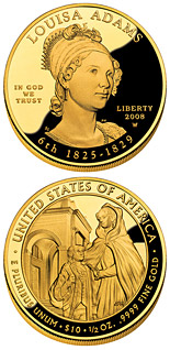 10 dollars Louisa Adams  - 2008 - Series: First Spouse Gold Coins - USA