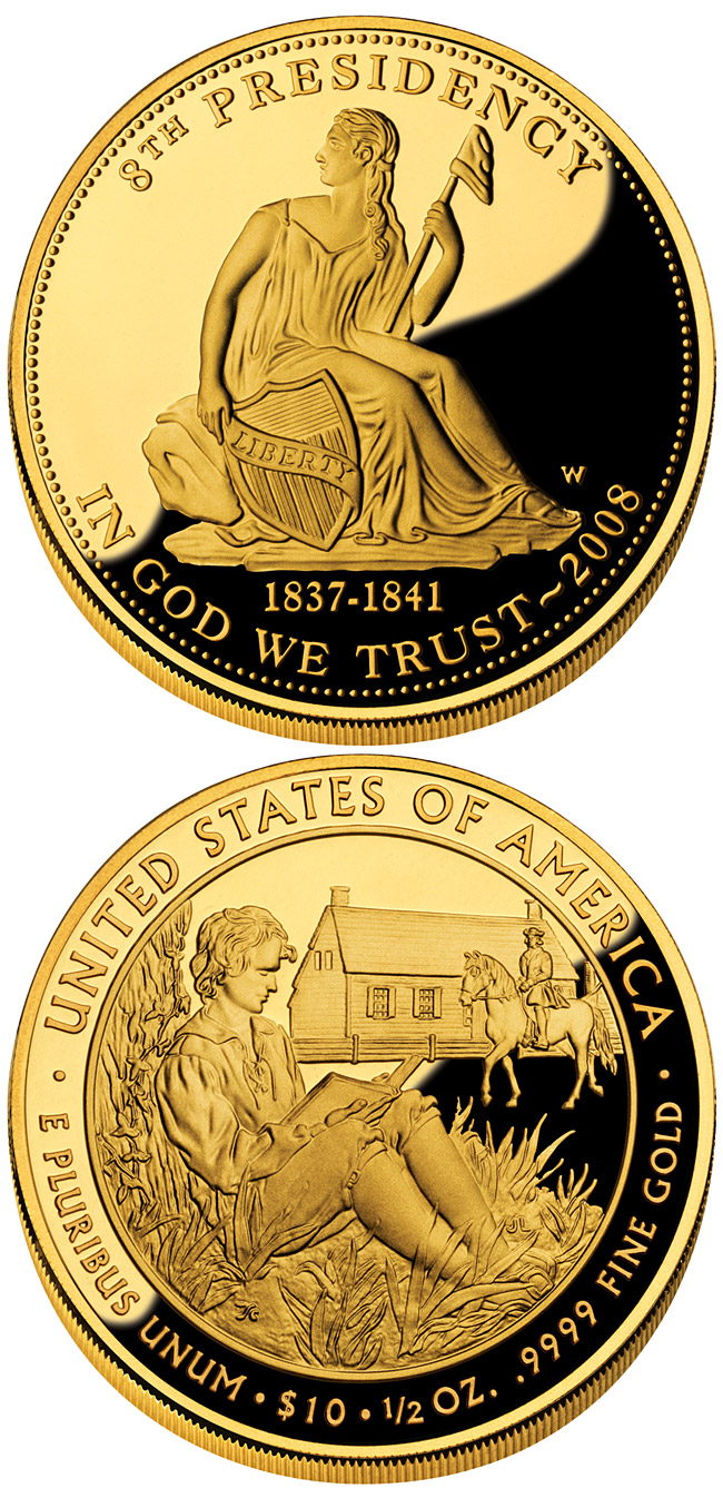 Image of 10 dollars coin - Martin Van Buren's Liberty  | USA 2008.  The Gold coin is of Proof, BU quality.