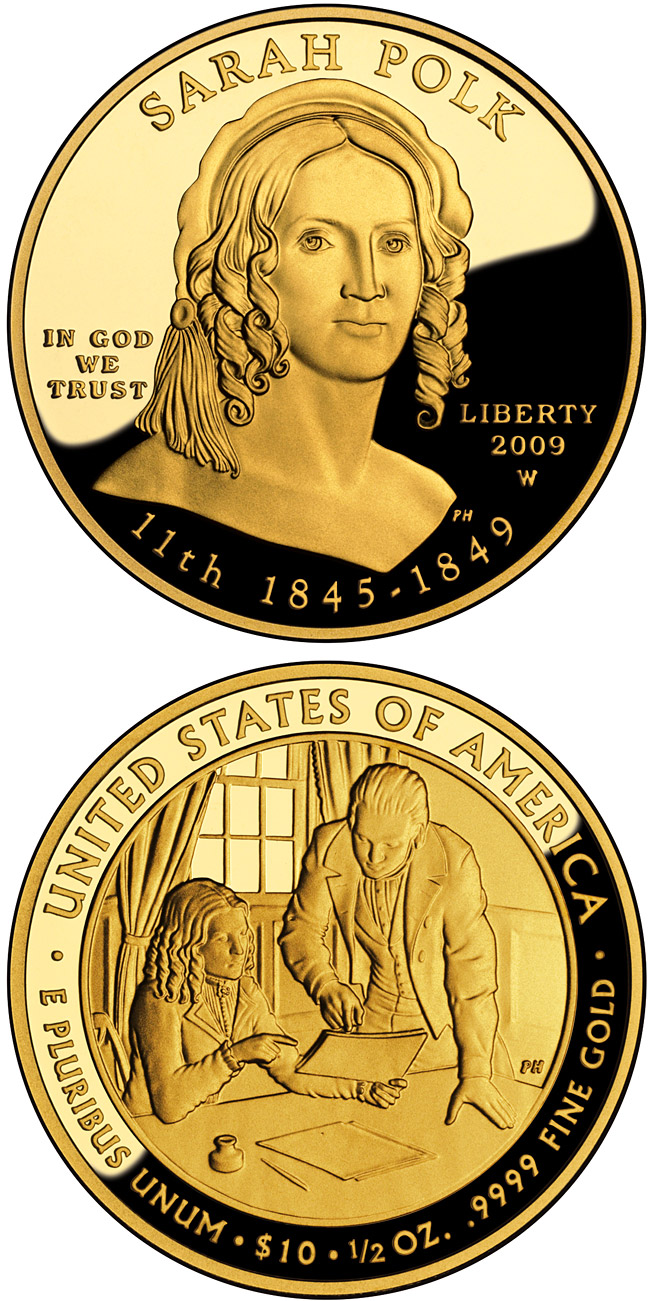 Image of 10 dollars coin - Sarah Polk  | USA 2009.  The Gold coin is of Proof, BU quality.
