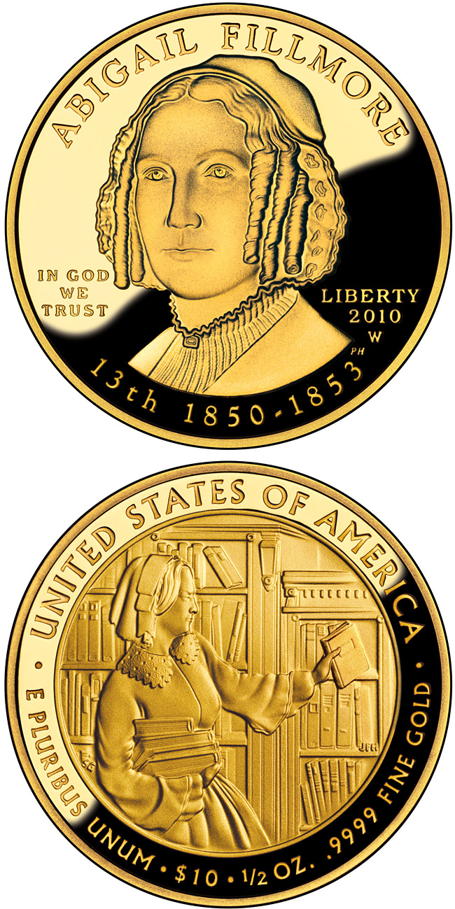 Image of a coin 10 dollars | USA | Abigail Fillmore  | 2010