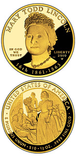 10 dollar coin Mary Lincoln  | USA 2010