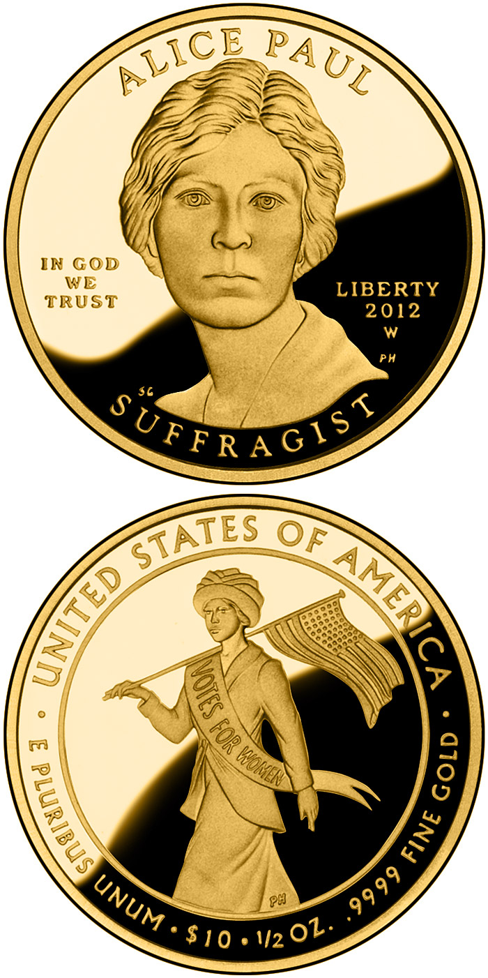 Image of 10 dollars coin – Alice Paul | USA 2012.  The Gold coin is of Proof, BU quality.